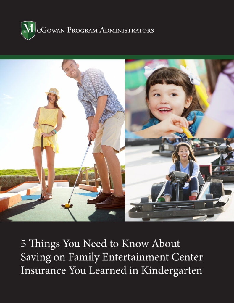5 things you need to know about saving on family entertainment center insurance that you learned in kindergarten ebook